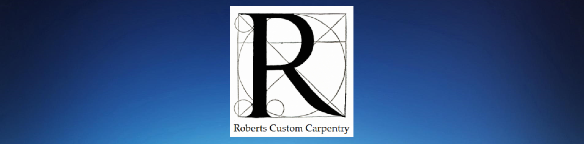 Roberts Custom Carpentry